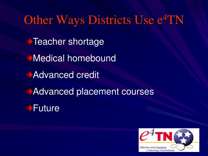 Other Ways Districts Use e