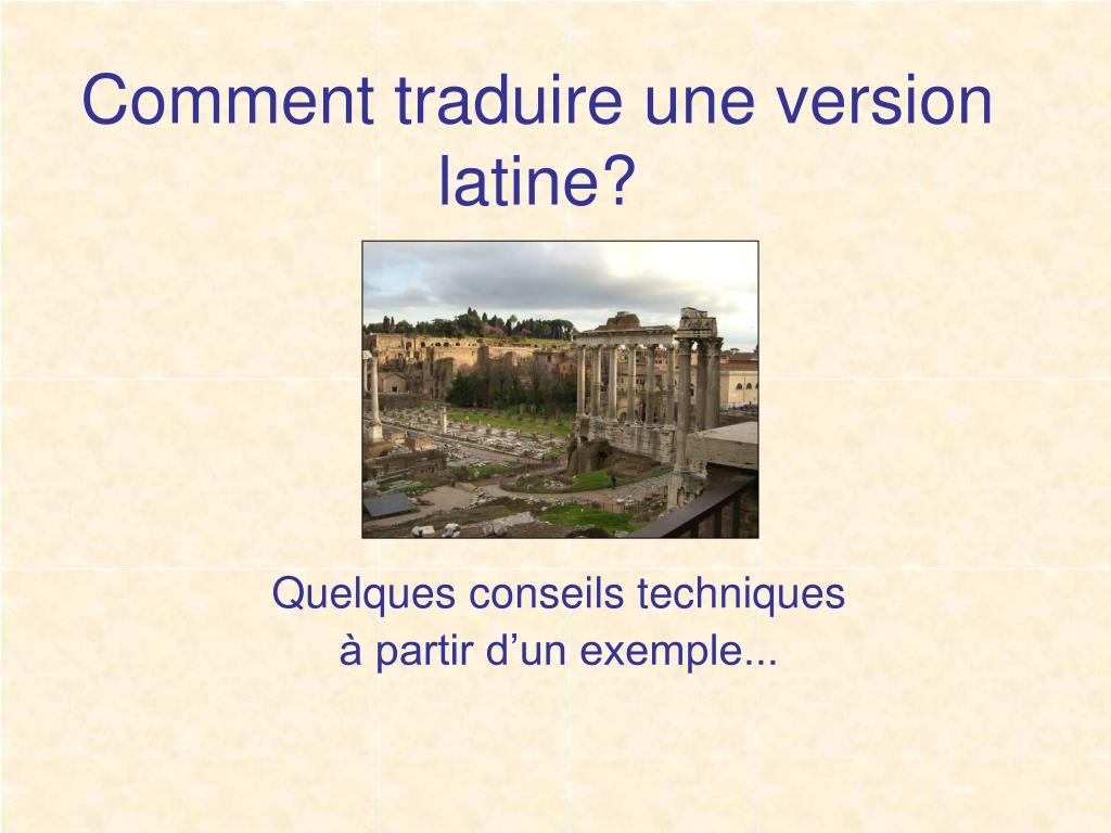 comment traduire une version latine l.