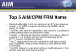 top 5 aim cpm frm items
