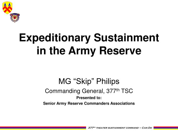 Ppt expeditionary sustainment in the army reserve powerpoint expeditionary sustainment in the army reserve toneelgroepblik Images