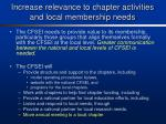 increase relevance to chapter activities and local membership needs