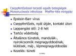 cseppfert z ssel terjed egy b betegs gek mononucleosis infectiosa pfeiffer f le mirigyl z