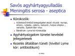 sav s agyh rtyagyullad s meningitis serosa aseptica