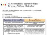 13 sociedades de economia mista e empresas p blicas distin es