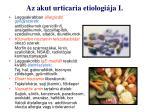 az akut urticaria etiologi ja i