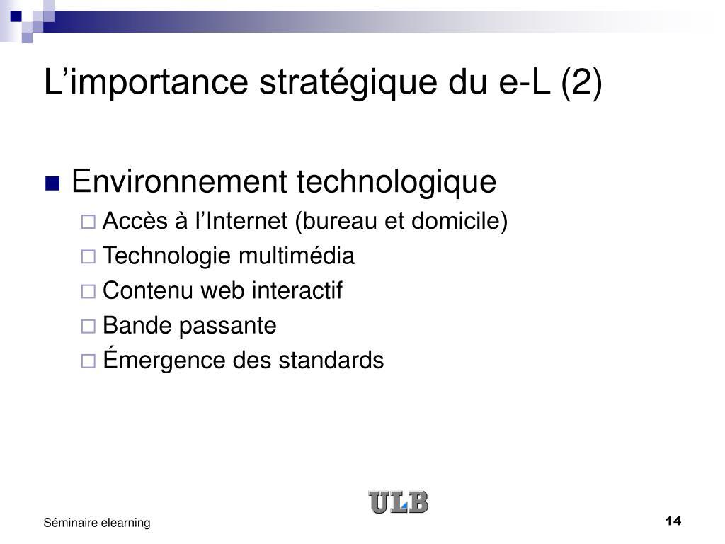 L'importance stratégique du e-L (2)