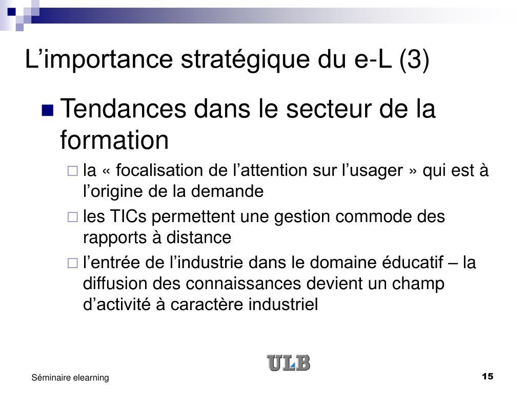 L'importance stratégique du e-L (3)