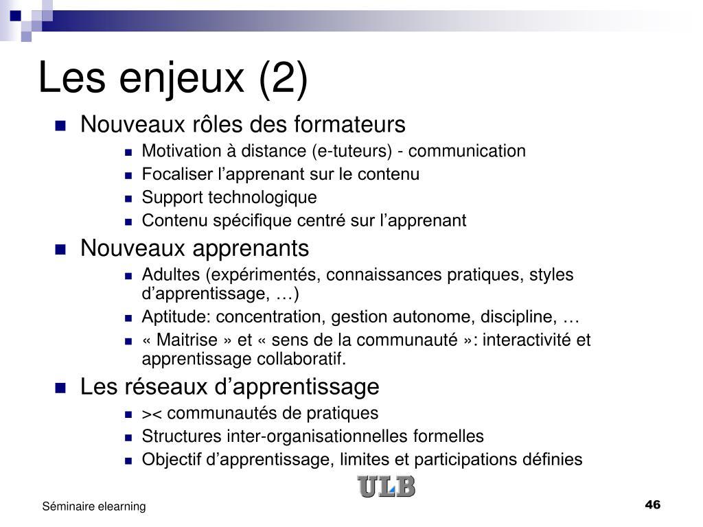 Les enjeux (2)