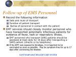 follow up of ems personnel
