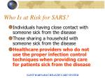 who is at risk for sars