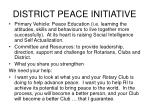 district peace initiative