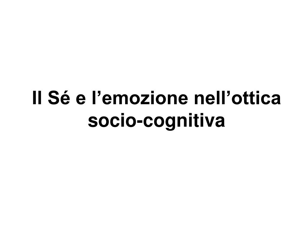 il s e l emozione nell ottica socio cognitiva l.