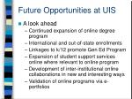 future opportunities at uis21