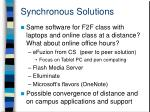 synchronous solutions
