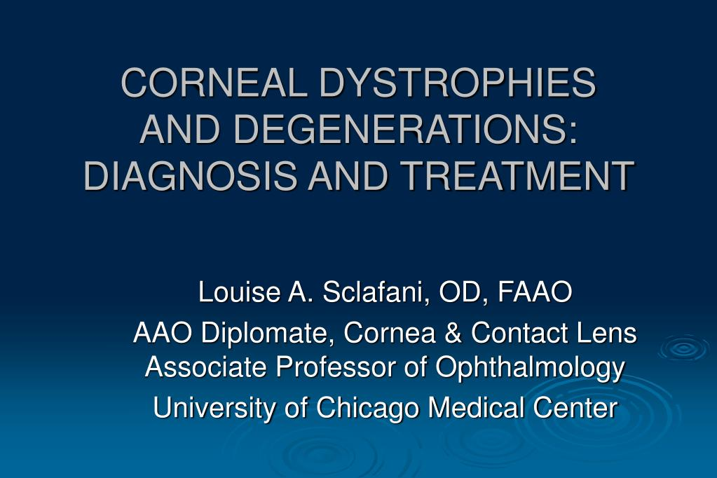 corneal dystrophies and degenerations diagnosis and treatment l.