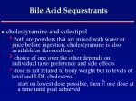 bile acid sequestrants75