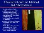 cholesterol levels in childhood and atherosclerosis