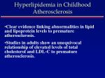 hyperlipidemia in childhood atherosclerosis