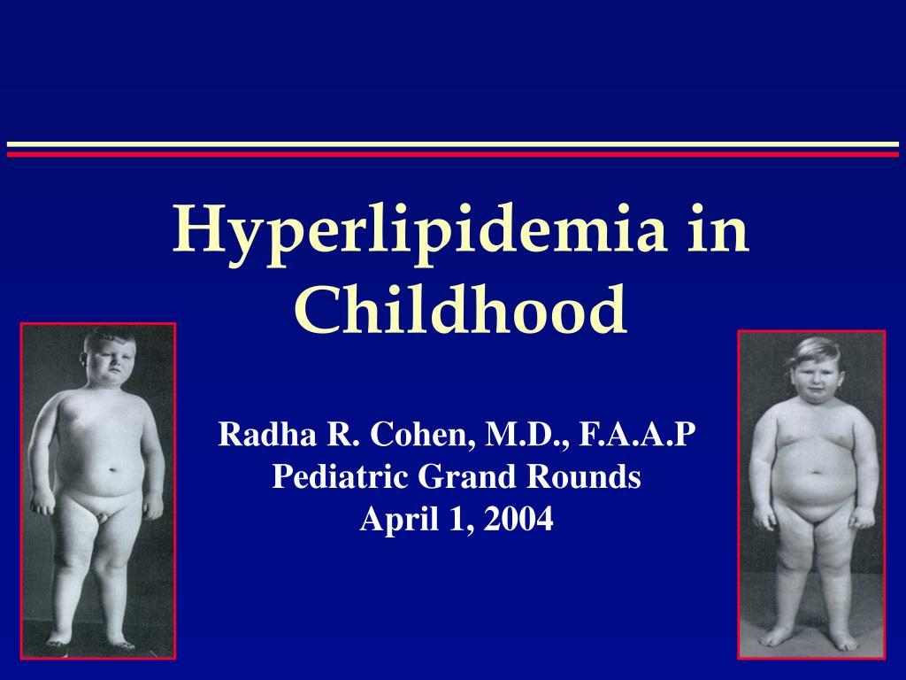 hyperlipidemia in childhood l.