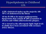 hyperlipidemia in childhood ldl