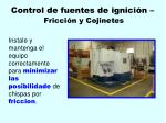 control de fuentes de ignici n fricci n y cojinetes