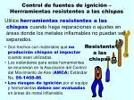 control de fuentes de ignici n herrramientas resistentes a las chispas