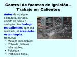 control de fuentes de ignici n trabajo en calientes88