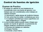 control de fuentes de ignici n100