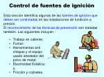control de fuentes de ignici n99