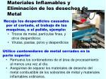 materiales inflamables y eliminaci n de los desechos de metal108
