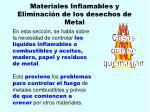 materiales inflamables y eliminaci n de los desechos de metal109