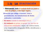 1 3 la evacuaci n