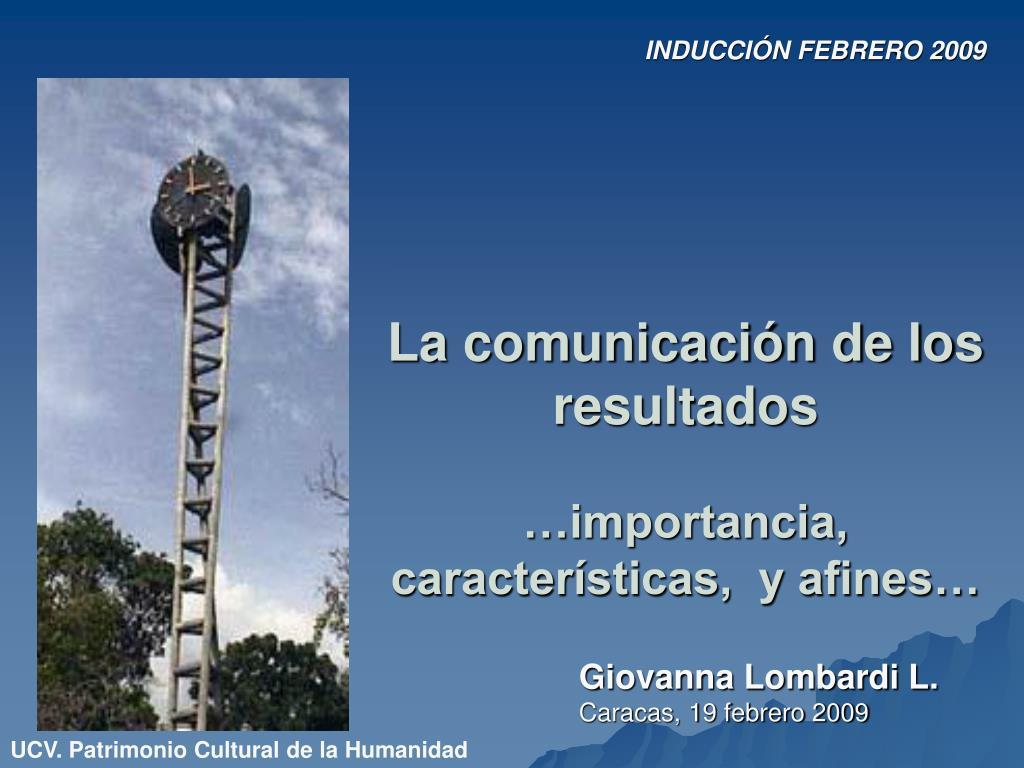 la comunicaci n de los resultados importancia caracter sticas y afines l.