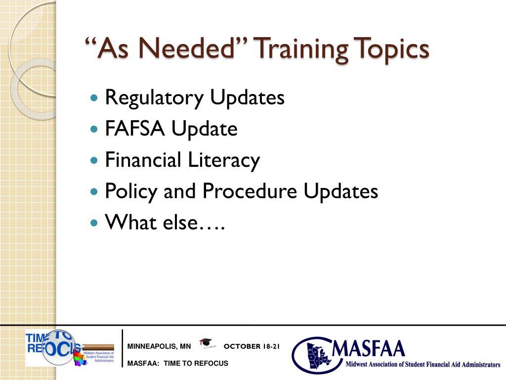 """As Needed"" Training Topics"
