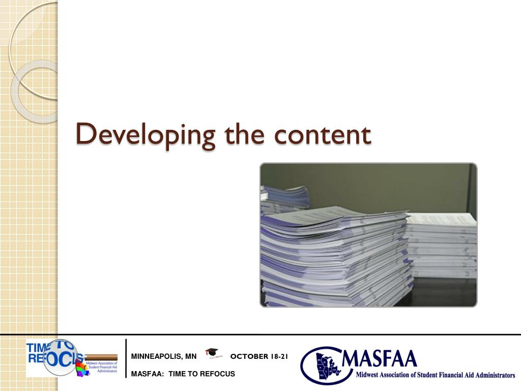 Developing the content