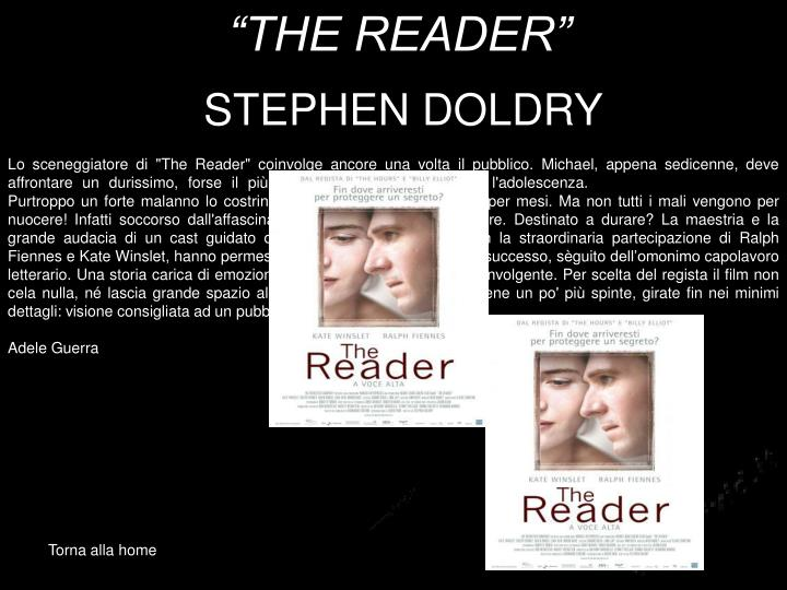"""THE READER"""