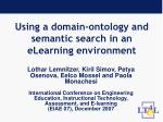 using a domain ontology and semantic search in an elearning environment