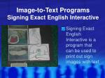 image to text programs signing exact english interactive