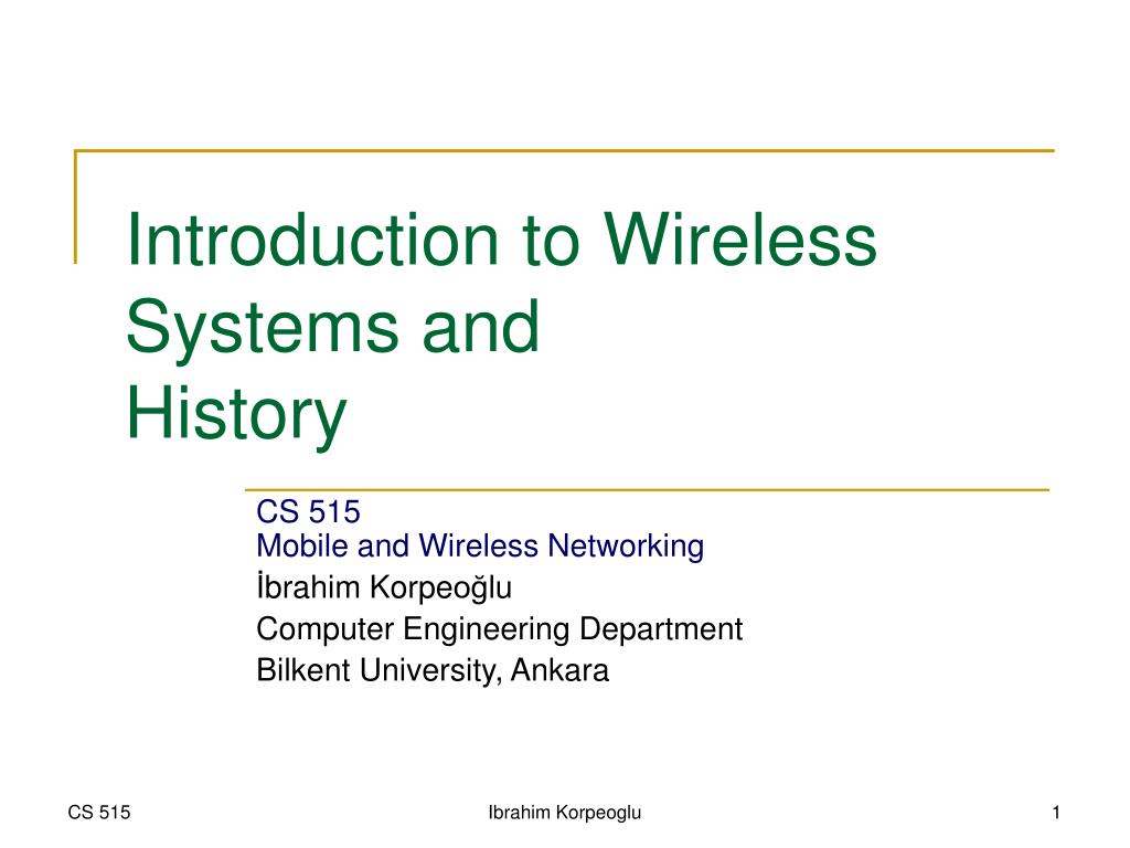 introduction to wireless systems and history l.