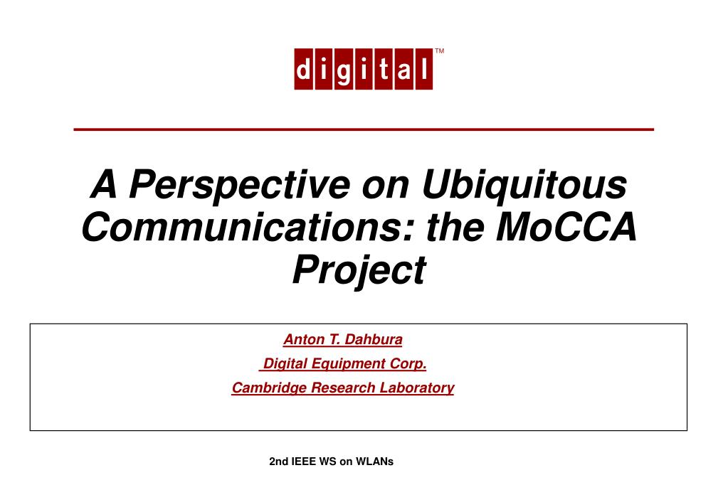a perspective on ubiquitous communications the mocca project l.