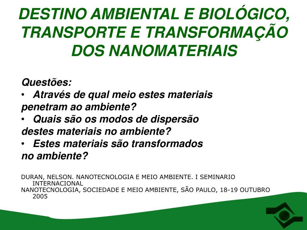 DESTINO AMBIENTAL E BIOLÓGICO,