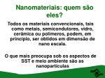 nanomateriais quem s o eles