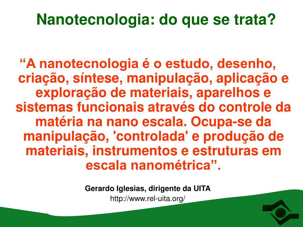 Nanotecnologia: do que se trata?