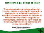 nanotecnologia do que se trata