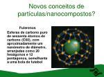 novos conceitos de part culas nanocompostos