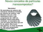 novos conceitos de part culas nanocompostos38