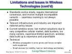 limitations and issues in wireless technologies cont d