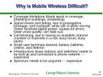 why is mobile wireless difficult