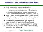 wireless the technical good news