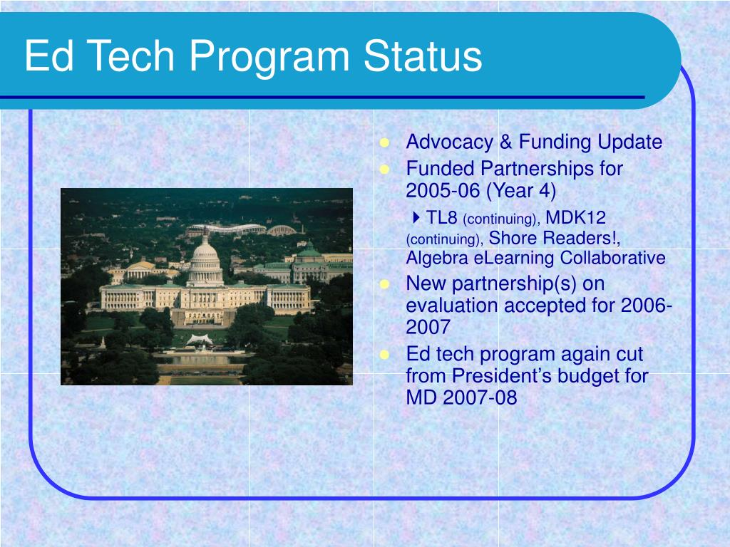 Ed Tech Program Status